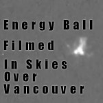 orb of energy spotted over Vancouver