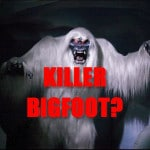 Bigfoot Murders – Bigfoot Killed Trapper In Idaho