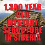 1,300-Year-Old Por Bajin Mystery Structure In Siberia Baffles Experts