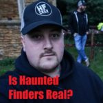 Is Haunted Finders real?