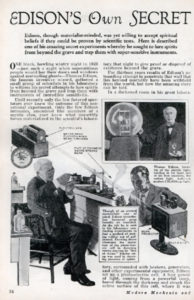 Thomas Edison worked on one of the earliest ghost hunting tools, the Spirit Phone